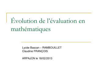 Évolution de l'évaluation en mathématiques