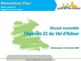 Réussir ensemble l'Agenda 21 du Val d'Adour