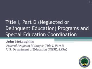 Title I, Part D (Neglected or Delinquent Education ) Programs and  Special Education Coordination