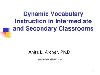 Dynamic Vocabulary Instruction in Intermediate and Secondary Classrooms
