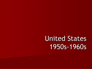 United States 1950s-1960s
