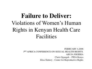 Failure to Deliver:  Violations of Women's Human Rights in Kenyan Health Care Facilities