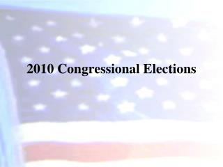 2010 Congressional Elections