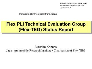 Atsuhiro Konosu Japan Automobile Research Institute / Chairperson of Flex-TEG