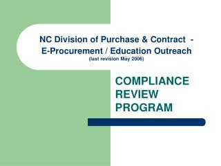 NC Division of Purchase & Contract  - E-Procurement / Education Outreach (last revision May 2006)