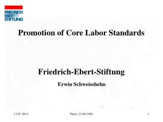 Promotion of Core Labor Standards Friedrich-Ebert-Stiftung