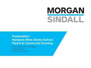 Presentation  Hampton Wick Infants School Parent & Community Evening