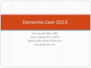 Dementia Care 2013