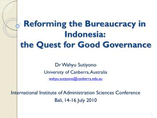 Reforming the Bureaucracy in Indonesia:   the Quest for Good Governance