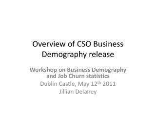 Overview of CSO Business Demography release