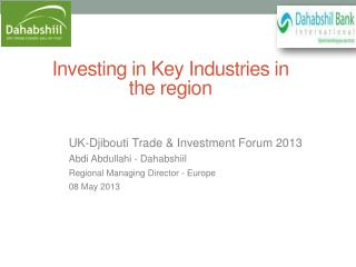 Investing in Key Industries in the region