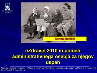 eZdravje 2010  in pomen administrativnega osebja za njegov uspeh