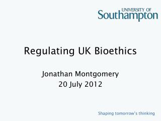 Regulating UK Bioethics