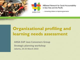 Organizational profiling and learning needs assessment