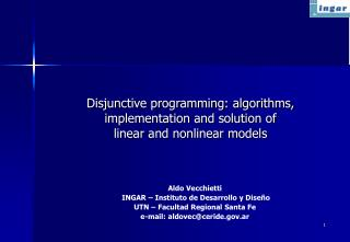 Disjunctive programming: algorithms, implementation and solution of  linear and nonlinear models