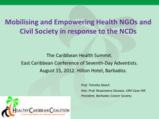Mobilising and Empowering Health NGOs and Civil Society in response to the NCDs