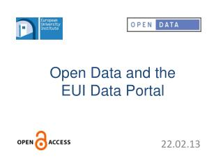 Open Data and the  EUI Data Portal