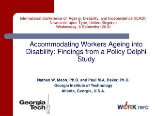 International Conference on Ageing, Disability, and Independence (ICADI) Newcastle upon Tyne, United Kingdom Wednesday,