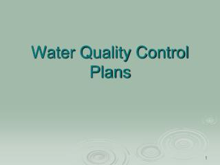 Water Quality Control Plans