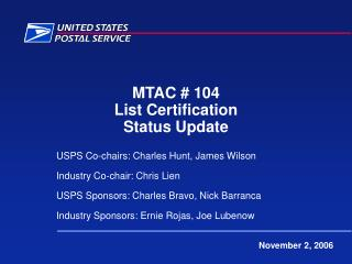 MTAC # 104 List Certification Status Update