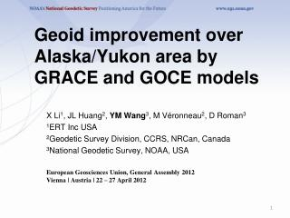 Geoid improvement over Alaska/Yukon area by GRACE and GOCE models
