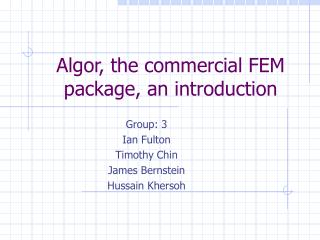 Algor, the commercial FEM package, an introduction