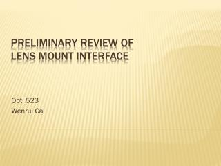Preliminary review of  lens mount interface