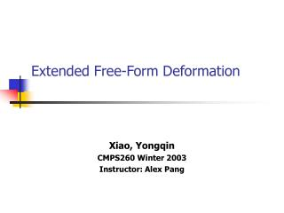 Extended Free-Form Deformation
