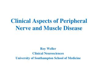 Clinical Aspects of Peripheral Nerve and Muscle Disease