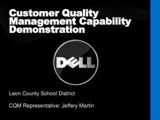 Customer Quality Management Capability Demonstration