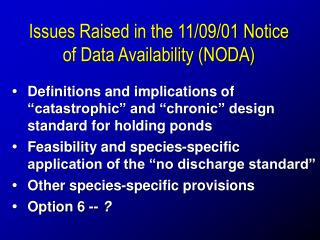 Issues Raised in the 11/09/01 Notice of Data Availability (NODA)