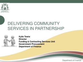 DELIVERING COMMUNITY SERVICES IN PARTNERSHIP