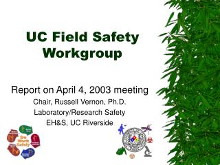 UC Field Safety Workgroup