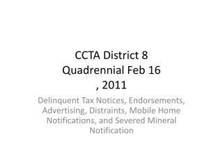 CCTA District 8 Quadrennial Feb 16 , 2011