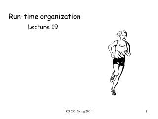 Run-time organization
