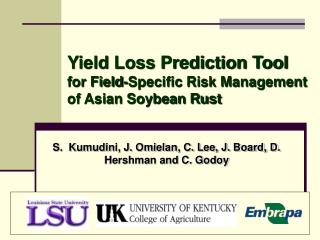 Yield Loss Prediction Tool  for Field-Specific Risk Management of Asian Soybean Rust