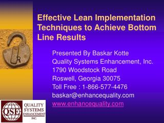 Effective Lean Implementation Techniques to Achieve Bottom  Line Results