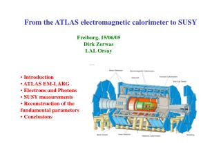 From the ATLAS electromagnetic calorimeter to SUSY