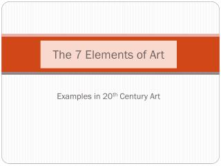 The 7 Elements of Art