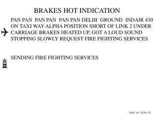 BRAKES HOT INDICATION