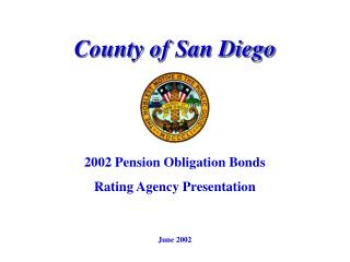 2002 Pension Obligation Bonds Rating Agency Presentation