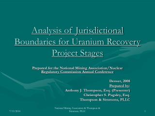Analysis of Jurisdictional Boundaries for Uranium Recovery Project Stages