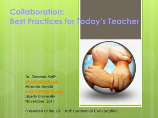 Collaboration :  Best  Practices for  Today's  Teacher