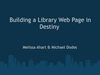 Building a Library Web Page in Destiny