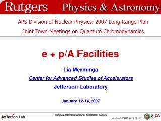 e + p/A Facilities