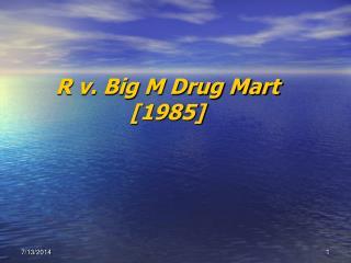 R v. Big M Drug Mart [1985]