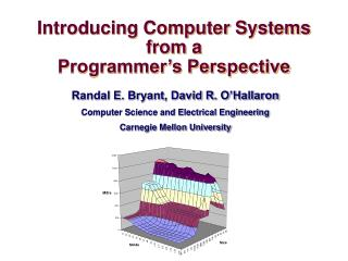 Introducing Computer Systems from a  Programmer�s Perspective