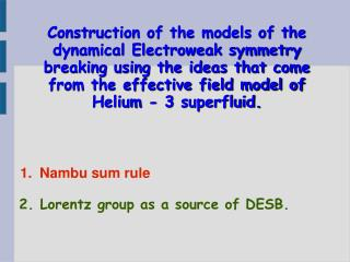 Construction of the models of the dynamical Electroweak symmetry breaking using the ideas that come from the effective