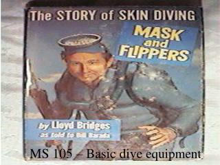 MS 105 – Basic dive  equipment
