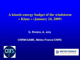 A kinetic-energy budget of the windstorm ��Klaus�� (January 24, 2009)?
